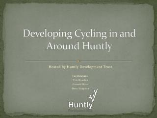Developing Cycling in and Around Huntly