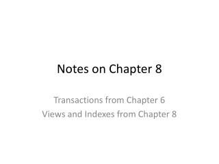 Notes on Chapter 8