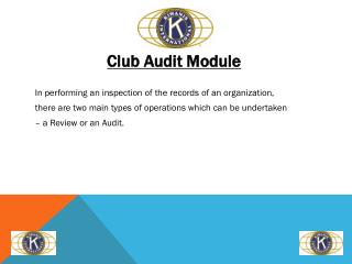 Club Audit Module