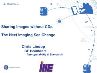 Sharing  Images without CDs,  The  Next Imaging Sea Change