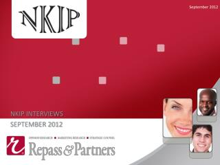 NKIP INTERVIEWS SEPTEMBER 2012