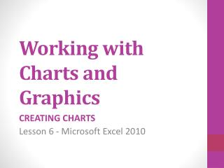 Working with Charts and Graphics