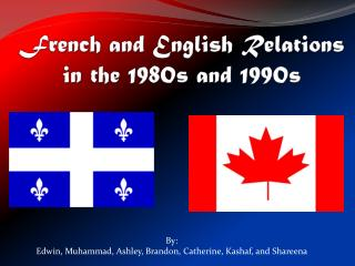 French and English  Relations  in the 1980s and 1990s