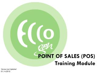 POINT OF SALES (POS) Training Module