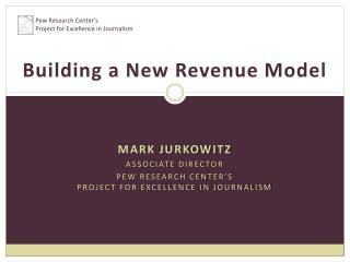 Building a New Revenue Model