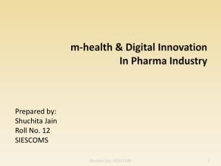 m-health & Digital Innovation In Pharma Industry