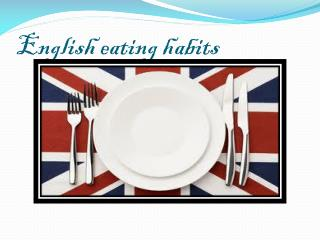 English  eating habits