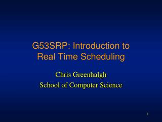 g53srp: introduction to  real time scheduling