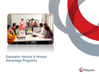 Education Honors &  Honors Advantage  Programs
