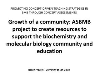 PROMOTING CONCEPT-DRIVEN TEACHING STRATEGIES IN BMB THROUGH CONCEPT ASSESSMENTS