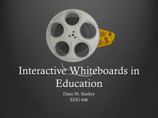 Interactive Whiteboards in Education