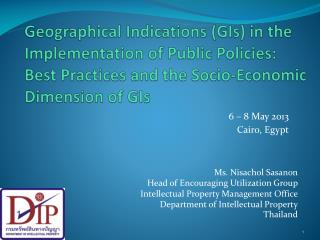 Geographical Indications (GIs) in the Implementation of Public Policies:  Best Practices and the Socio-Economic Dimensio