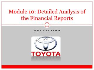 Module 10: Detailed Analysis of the Financial Reports