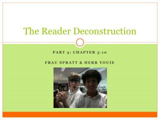 The Reader Deconstruction