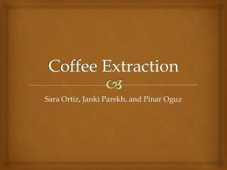 Coffee Extraction
