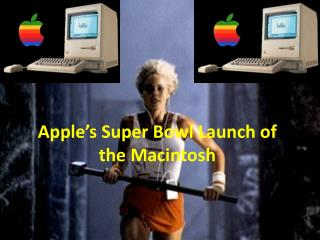 Apple's Super Bowl Launch of the Macintosh