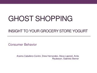 Ghost shopping insight to your grocery store yogurt