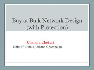 Buy at Bulk Network Design (with Protection)