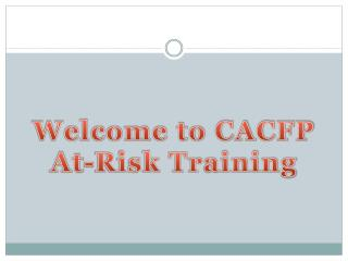 Welcome to CACFP At-Risk Training