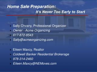 Home Sale Preparation: It's Never Too Early to Start