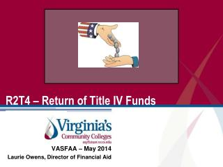 R2T4 – Return of Title IV Funds