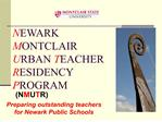 newark montclair urban teacher residency program