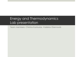 Energy and Thermodynamics Lab presentation