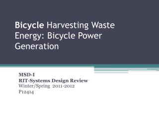 Bicycle  Harvesting  Waste Energy: Bicycle Power Generation