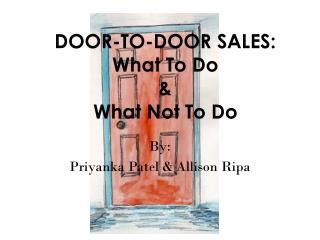 DOOR-TO-DOOR  SALES: What To Do & What Not To Do