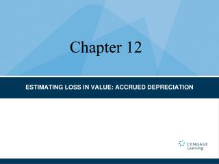 ESTIMATING LOSS IN VALUE: ACCRUED DEPRECIATION