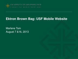 Ektron  Brown Bag: USF Mobile Website