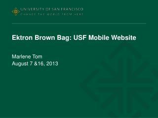 Ektron Brown Bag: USF Mobile Website