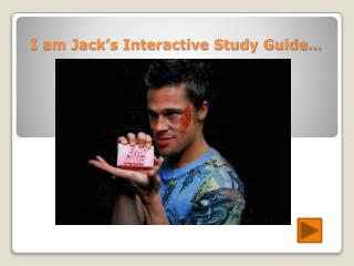 I am Jack's Interactive Study Guide…