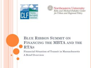 Blue Ribbon Summit on Financing the MBTA and the RTAs