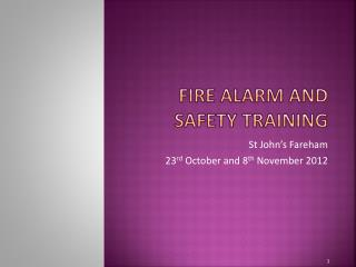 Fire Alarm and Safety Training