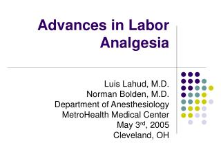 Advances in Labor Analgesia