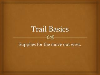 Trail Basics