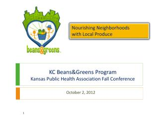 KC  Beans&Greens  Program Kansas Public Health Association Fall Conference