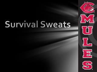 Survival Sweats