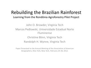 Rebuilding the Brazilian Rainforest Learning from the  Rondônia  Agroforestry Pilot Project
