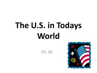 The U.S. in  Todays  World