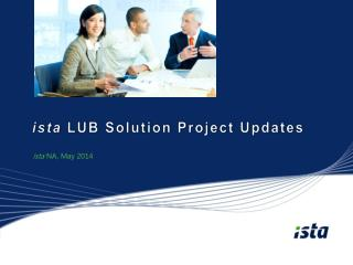 ista  LUB Solution Project Updates
