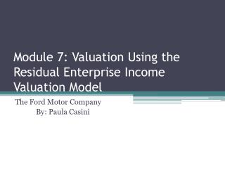 Module 7: Valuation Using the Residual Enterprise Income Valuation Model