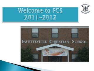 Welcome to FCS  2011-2012