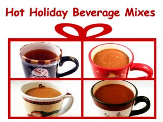Hot Holiday Beverage Mixes