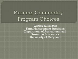 Farmers Commodity Program Choices