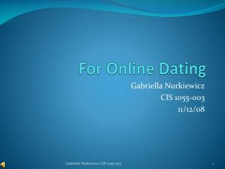 For Online Dating