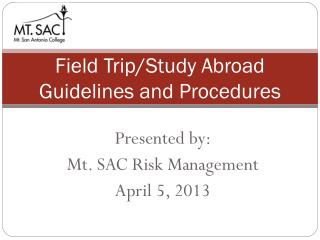 Field Trip/Study Abroad Guidelines and Procedures