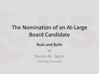 The Nomination of an At-Large Board Candidate