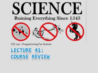 Lecture 41: Course Review